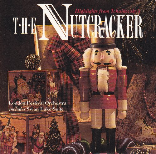 (Highlights From Tchaikovskys The Nutcracker - Swan Lake Suite: London Festival Orchestra V20013)