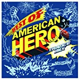 Best of American Hero-Trance Mix