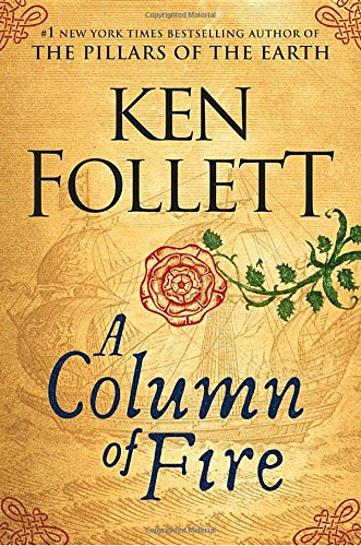 A Column of Fire (Kingsbridge) PDF