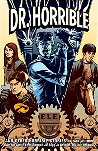 dr horrible and other horrible stories zack whedon joelle jones