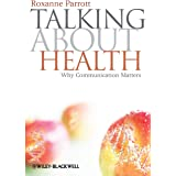 Talking about Health: Why Communication Matters