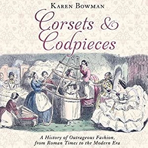 Corsets and Codpieces Audiobook