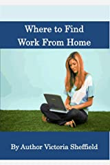 Where to Find Work from Home Kindle Edition