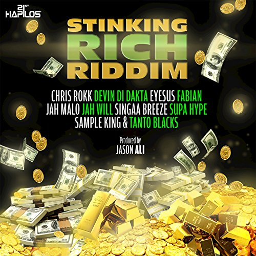 Sheh Song Download By Singaa: Stinking Rich Riddim (Instrumental) By Jason Ali On Amazon