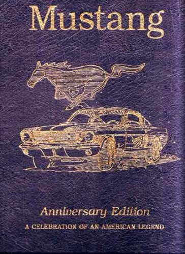 MUSTANG: Anniversary Edition Carroll Shelby Signed [A Celebration Of An American Legend 1964-94] Easton Press Leather