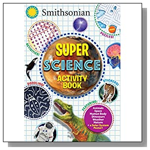 Smithsonian Super Science Activity Book