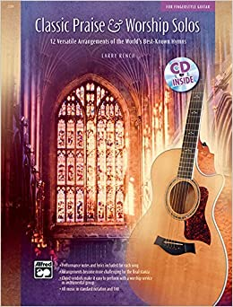 Classic Praise & Worship Solos: 12 Versatile Arrangements of the World's Best-Known Hymns, Book & CD by Larry Rench (2004-11-01)