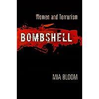 Bombshell: Women and Terrorism