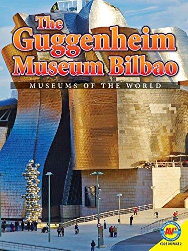 The Guggenheim Museum Bilbao (Museums of the World)