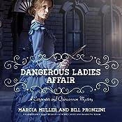 The Dangerous Ladies Affair: A Carpenter and Quincannon Mystery, Book 5 | Bill Pronzini, Marcia Muller