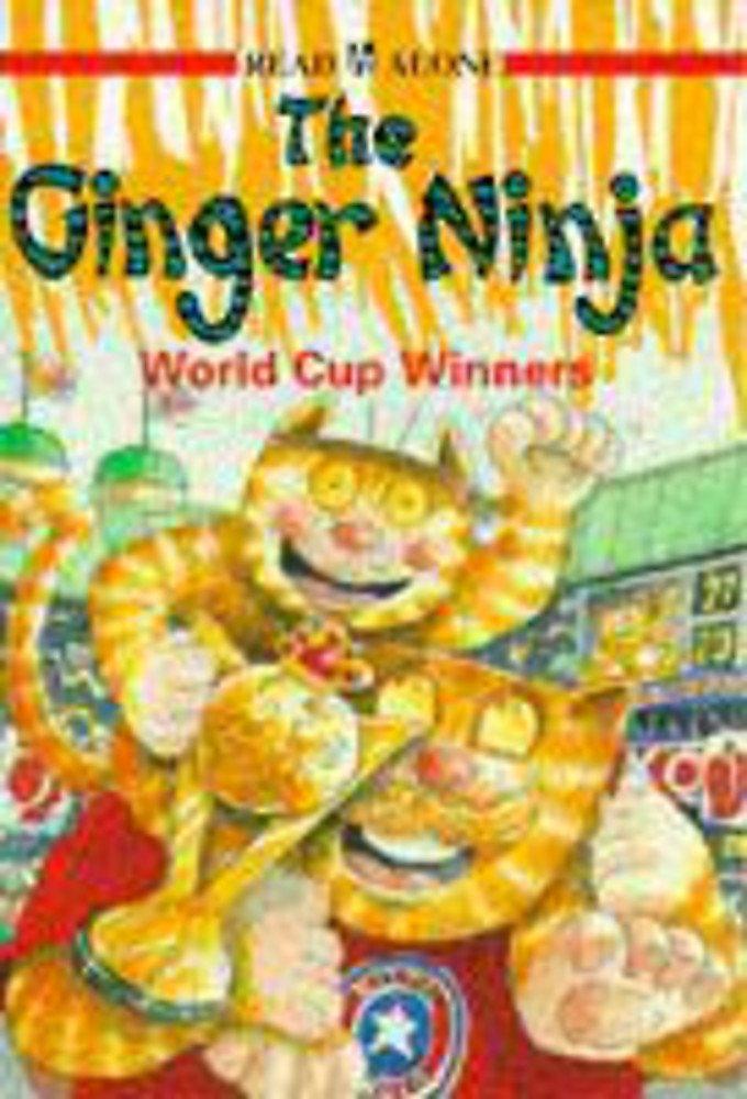 Ginger Ninja 5 World Cup Winners: World Cup Winners Bk.5 ...