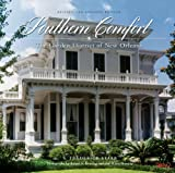 Southern Comfort: The Garden District of New Orleans (Flora Levy Humanities)