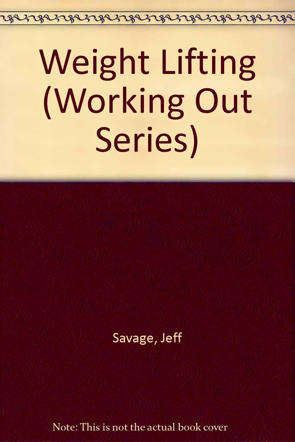 Weight Lifting (Working Out Series)