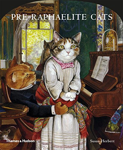 Pre-Raphaelite Cats (Cats Galore A Compendium Of Cultured Cats)