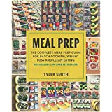 Mahlzeit Prep: The Complete Meal Prep Guide for Batch Cooking, Weight Loss and Clean Eating - Includes 60+ Low Carb Keto Recipes (Low Carb Meal Prep Book 5)