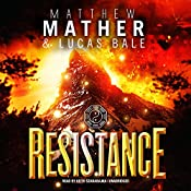 Resistance: Nomad, Book 3 | Matthew Mather, Lucas Bale
