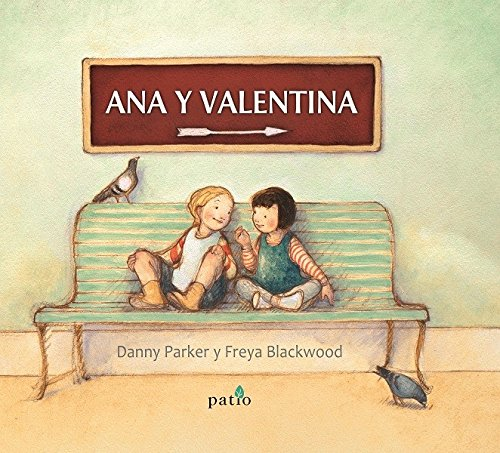 Ana y Valentina / Molly y Mae (Spanish Edition)