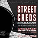 StreetCreds: Second Edition Audiobook by Zach Fortier Narrated by Steven Bateman