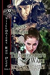 Thunderbird's Wake (Stillwaters Run Deep Book 3)