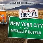 New York City with Michelle Buteau | Michelle Buteau,Chris Gethard, Godfrey,Nore Davis,Aparna Nancherla,Jarrod Harris,Chris Fairbanks,Jon Fisch