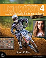 The Adobe Photoshop Lightroom 4 Book for Digital Photographers Front Cover