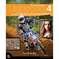 The Adobe Photoshop Lightroom 4 Book for Digital Photographers (The Adobe Photoshop Lightroom CC)