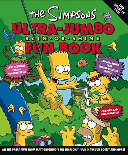 The Simpsons Ultra-Jumbo Rain-or-Shine Fun Book (Simpsons (Harper)) (Interactive Simpson)