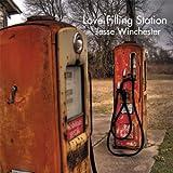 WINCHESTER,JESSE - LOVE FILLING STATION