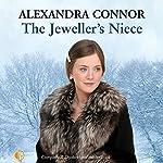 The Jeweller's Niece | Alexandra Connor