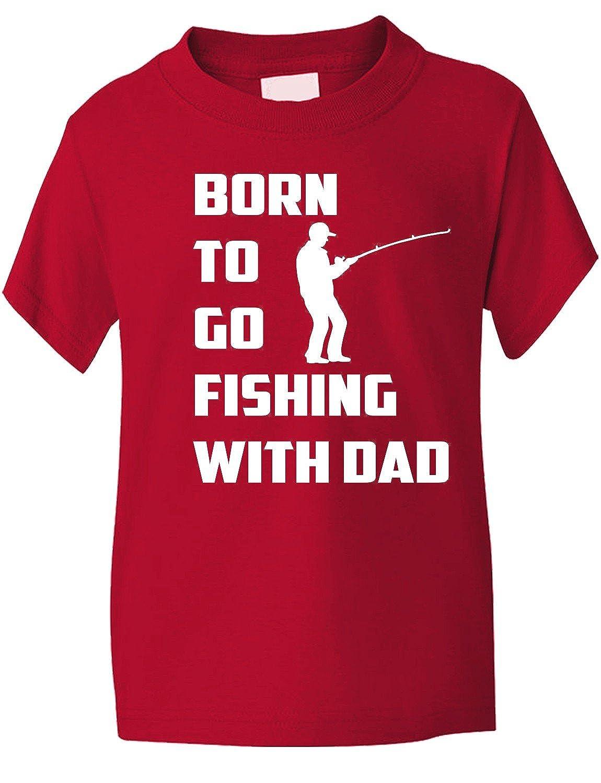 Print4u Born To Go Fishing With Dad Funny Boys/Girls T-Shirt Gildan