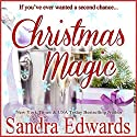 Christmas Magic: A Short Story Audiobook by Sandra Edwards Narrated by Heather Masters