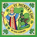 St. Patrick's Day Audiobook by Gail Gibbons Narrated by Qarie Marshall