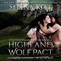 Highland Wolf Pact: Compromising Positions: A Scottish Werewolf Shifter Romance Audiobook by Selena Kitt Narrated by Dave Gillies