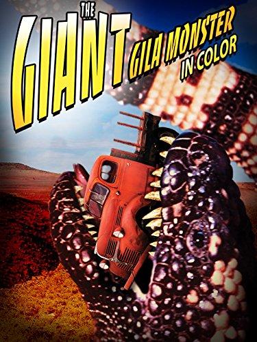 Gila Girl (The Giant Gila Monster)