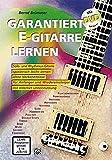 Garantiert E-Gitarre lernen (mit DVD)