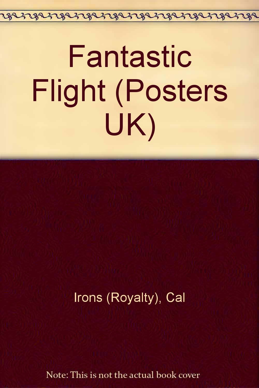 Read Online Fantastic Flight (Posters UK) pdf epub