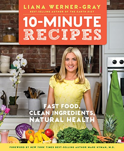 10-Minute Recipes by Liana Werner-Gray