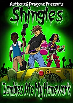Zombies Ate My Homework (Shingles Book 5) by [Hartness, John G., Dragons, Authors and]