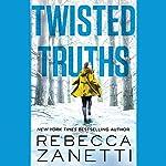 Twisted Truths | Rebecca Zanetti