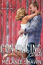 Convincing Cara (Wishing Well, Texas Book 2)