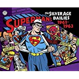 Superman: The Silver Age Newspaper Dailies Volume 2: 1961-1963