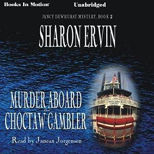 Murder Aboard the Choctaw Gambler Audiobook