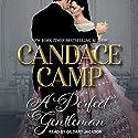 A Perfect Gentleman Hörbuch von Candace Camp Gesprochen von: Gildart Jackson