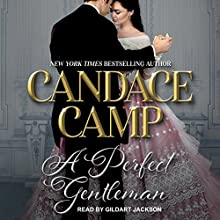 A Perfect Gentleman Audiobook by Candace Camp Narrated by Gildart Jackson