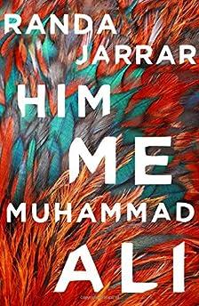 Him, Me, Muhammad Ali