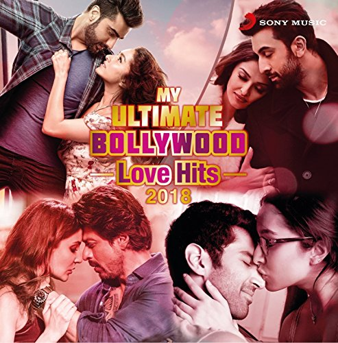 MY ULTIMATE BOLLYWOOD LOVE HITS 2018 (2 Disc Audio Cd)
