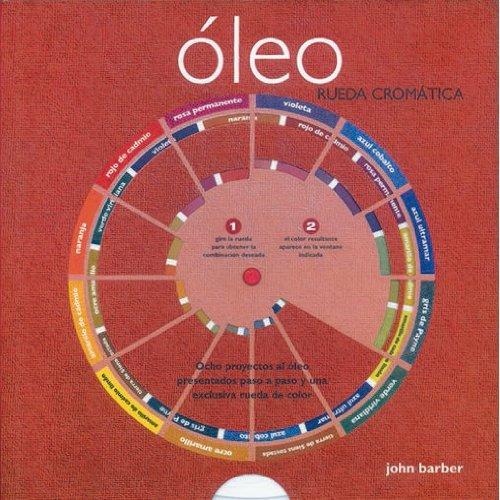 Descargar Libro Oleo Rueda Cromatica John Barber