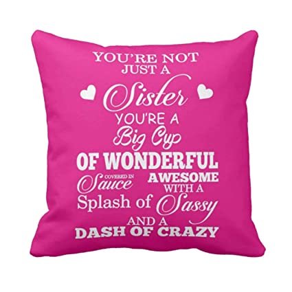Buy Funky Store Birthday Gifts For Sister Wonderful Theam Glazed Cotton Cushion Cover 12x12 Inch Online At Low Prices In India