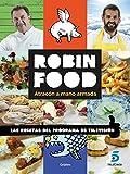 Robin Food. Atracón a mano armada (SABORES)