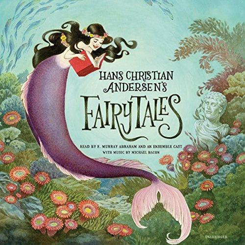 Hans Christian Andersen's Fairy Tales (Andersens Fairy Tales By Hans Christian Andersen)